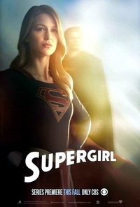 Супердевушка / Supergirl (1 сезон: 0-20 серии из 20) (2015) HDTVRip 720p, WEB-DL 720p | NewStudio