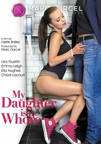 Моя Дочь Шлюха / My Daughter Is A Whore (2015) DVDRip