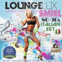 VA - Lounge Lux Smiel: Italian Set 80-90s (2016) MP3