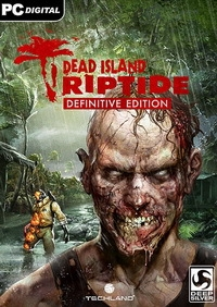Dead Island Riptide: Definitive Edition (2016) PC| Repack от YelloSOFT